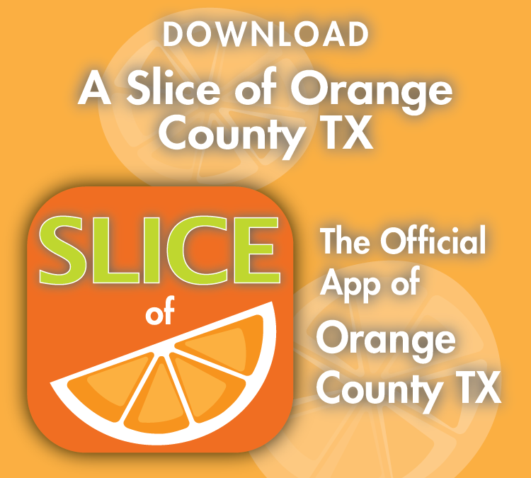 A Slice of Orange County TX